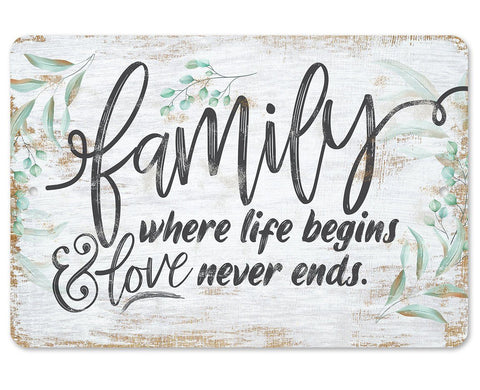 Image of Family Where Life Begins - Metal Sign.