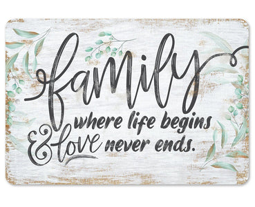 Family Where Life Begins - Metal Sign.
