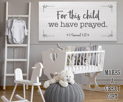 For This Child We Have Prayed - Canvas.