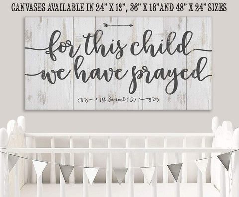 "For This Child We Have Prayed-Large Canvas(Not Printed on Wood)Stretched on Wood-Nursery-Baby Shower Wall Hangings Lone Star Art 12""x24"" Stretched"