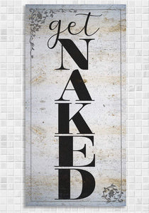 "Get Naked Bath - Large Canvas Wall Art - Great Bathroom Decor, Housewarming or Wedding Gift Lone Star Art 12"" x 24"" Stretched"