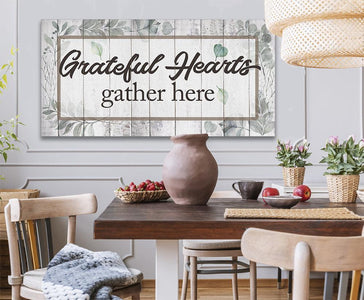 Grateful Hearts Gather Here - Canvas.