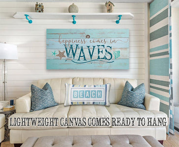 Happiness Comes In Waves - Canvas.