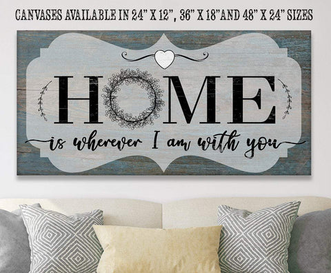 Image of Home Is Wherever I Am With You - Canvas.