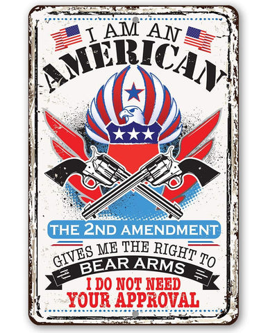 I Am An American - Metal Sign.