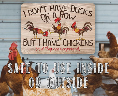 "Image of I Don't Have Ducks - 8"" x 12"" or 12"" x 18"" Aluminum Tin Awesome Metal Poster."