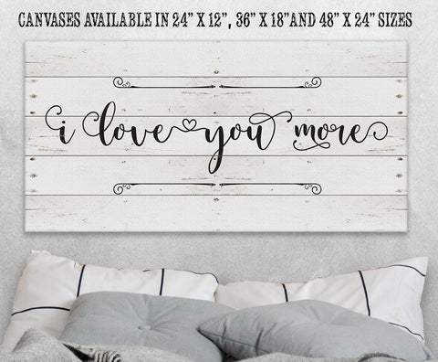 Image of I Love You More - Canvas.