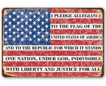 I Pledge Allegiance To The Flag - Metal Sign.