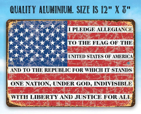 Image of I Pledge Allegiance To The Flag - Metal Sign.