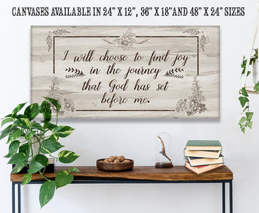 I Will Choose To Find Joy - Canvas Lone Star Art