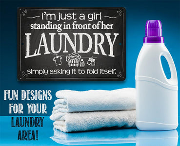 I'm Just A Girl Laundry - Metal Sign.
