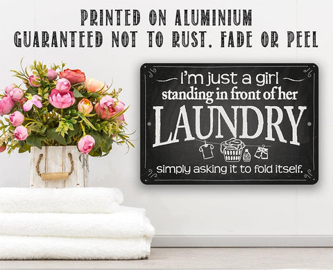 Image of I'm Just A Girl Laundry - Metal Sign.