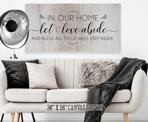 Image of In Our Home Let Love Abide - Canvas.
