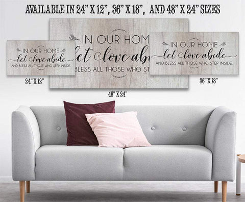 Image of In Our Home Let Love Abide - Canvas