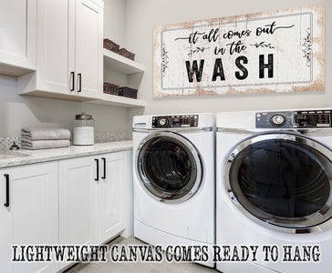 It All Comes Out In The Wash - Canvas.