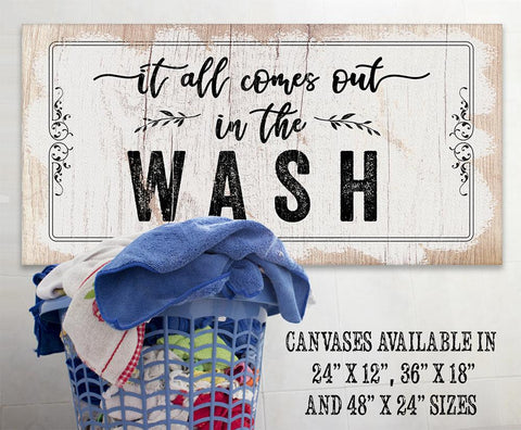 Image of It All Comes Out In The Wash - Canvas.