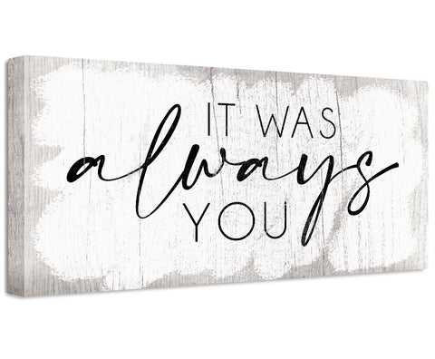 Image of It Was Always You - Canvas Wall Hangings Lone Star Art
