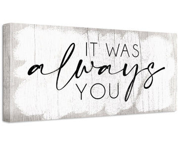 It Was Always You - Canvas Wall Hangings Lone Star Art