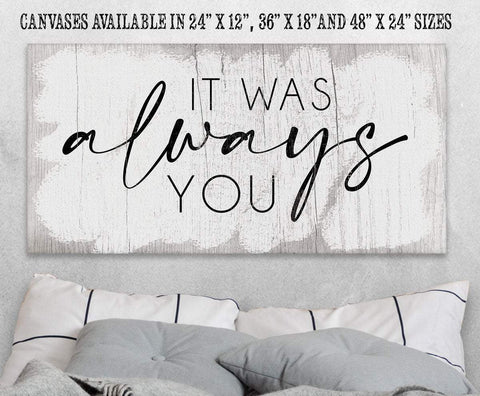 "Image of It Was Always You - Large Canvas Art - Perfect Above Headboard - Great Housewarming and Wedding Gift Lone Star Art 12"" x 24"" Stretched"