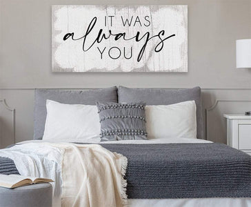 It Was Always You - Large Canvas Art - Perfect Above Headboard - Great Housewarming and Wedding Gift Lone Star Art