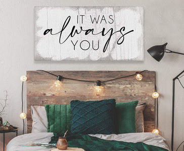 It Was Always You - Canvas