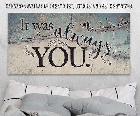 Image of It Was Always You - Canvas.