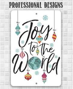 Joy To The World - Metal Sign Metal Sign Lone Star Art