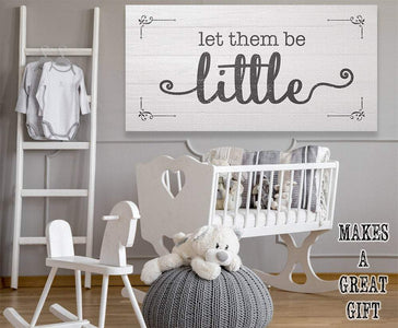 Let Them Be Little - Canvas.