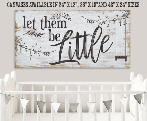 "Let Them Be Little - Large Canvas Wall Art - Stretched on a Heavy Wood Frame - Ready to Hang - Perfect Nursery Decor-Great Baby Shower Gift Wall Hangings Lone Star Art 12""x24"" Stretched"
