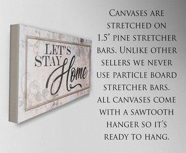 Let's Stay Home - Canvas