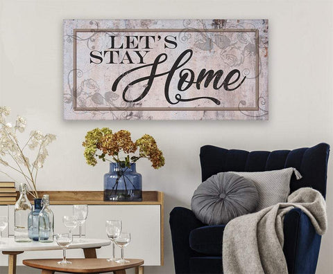 Image of Let's Stay Home - Canvas