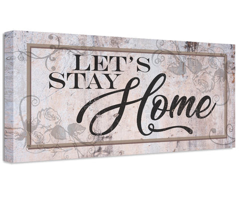 Image of Let's Stay Home - Canvas Wall Hangings Lone Star Art