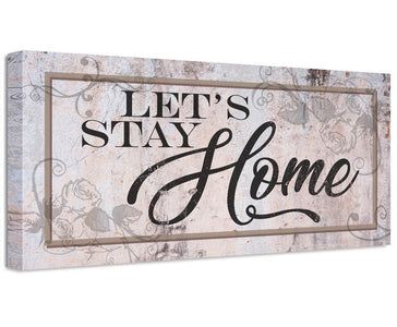 Let's Stay Home - Canvas Wall Hangings Lone Star Art