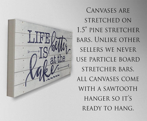 Image of Life Is Better At The Lake - Canvas