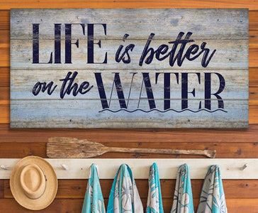 Life Is Better On The Water - Canvas.