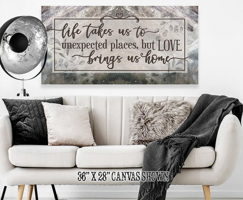 Image of Life Takes Us To Unexpected Places - Canvas.