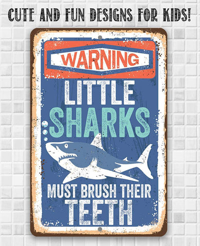 Little Sharks Brush Teeth - Metal Sign.