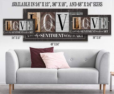 Love Is Not Only A Sentiment in Multi Pattern -Large Canvas Wall(Not Printed on Wood)-Stretched on Wood-Couch or Headboard-Housewarming Gift