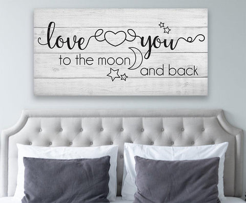Love You To The Moon And Back - Canvas.