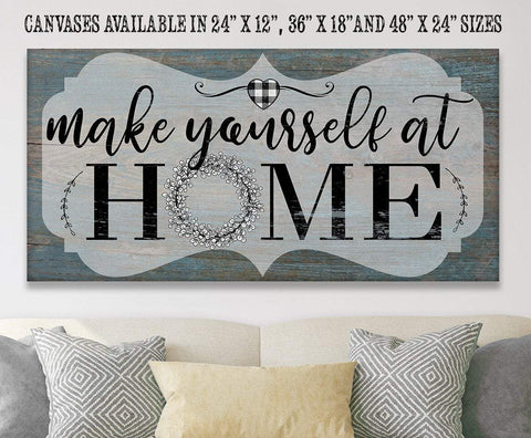 Image of Make Yourself At Home - Canvas.