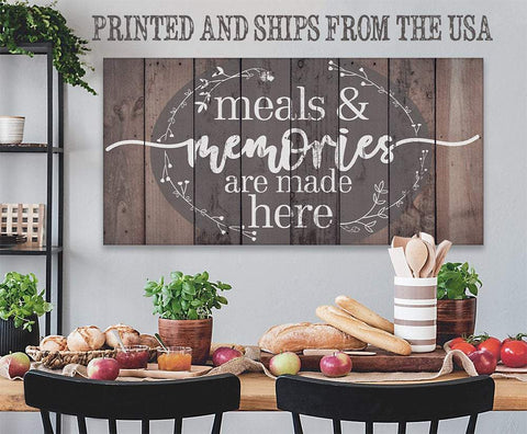 Image of Meals & Memories Are Made Here - Canvas.