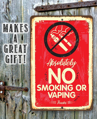 "Image of Metal Sign -Absolutely No Vaping Or Smoking- 8"" x 12"" or 12"" x 18"" Indoor/Outdoor -Great Business Signage Lone Star Art"