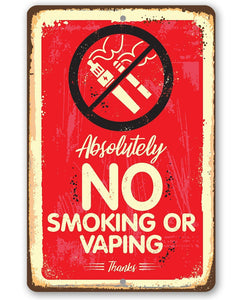"Metal Sign -Absolutely No Vaping Or Smoking- 8"" x 12"" or 12"" x 18"" Indoor/Outdoor -Great Business Signage Lone Star Art 8 x 12"