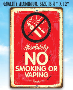 "Metal Sign -Absolutely No Vaping Or Smoking- 8"" x 12"" or 12"" x 18"" Indoor/Outdoor -Great Business Signage Lone Star Art"