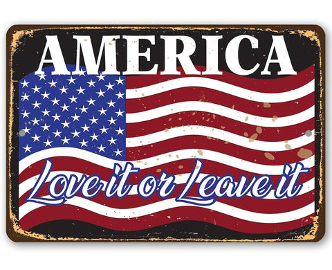 Image of America Love It Or Leave It - Metal Sign.