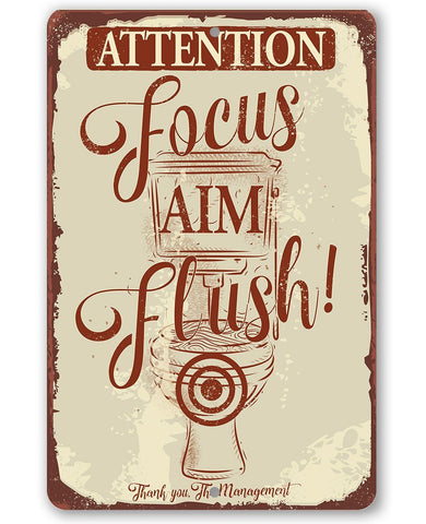 Attention Focus Aim Flush - Metal Sign.