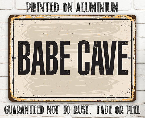 Babe Cave - Metal Sign.
