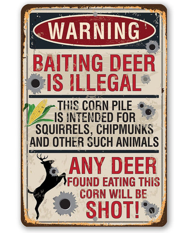 Image of Baiting Deer Is Illegal - Metal Sign.