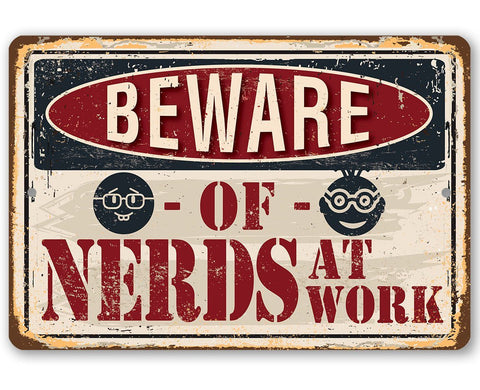 "Image of Metal Sign - Beware of Nerds - 8"" x 12"" or 12"" x 18"" Use Indoor/Outdoor - Funny Gift and Decor for Office Lone Star Art 8 x 12"