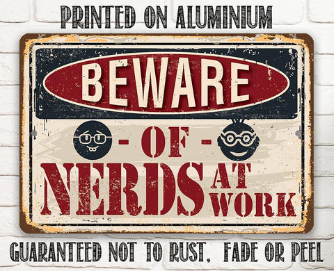 "Image of Metal Sign - Beware of Nerds - 8"" x 12"" or 12"" x 18"" Use Indoor/Outdoor - Funny Gift and Decor for Office Lone Star Art"